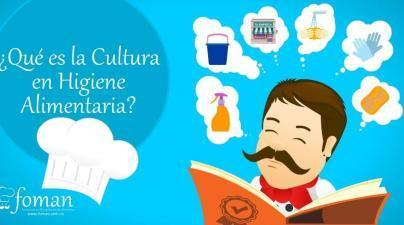 cultura en higiene alimentaria FOMAN