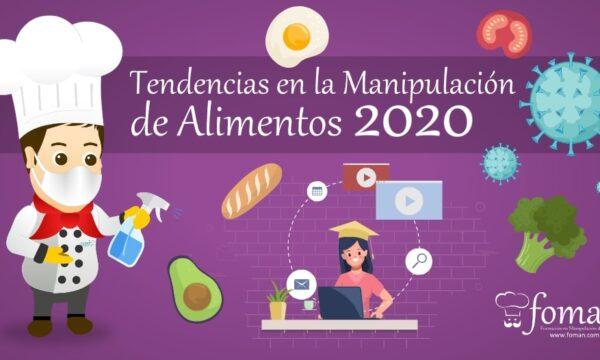 Tendencias en la Manipulación de Alimentos 2020 FOMAN